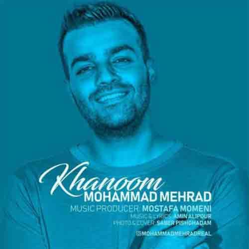 دانلود آهنگ محمد مهراد خانوم